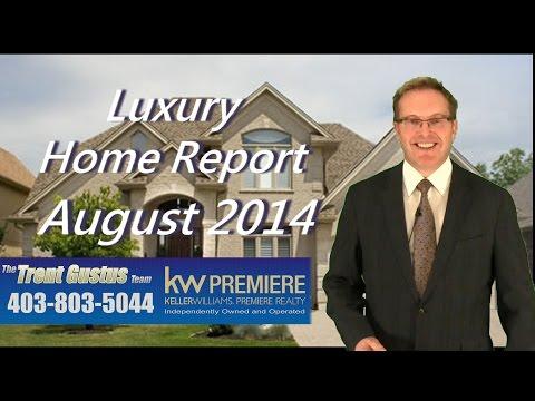 Calgary Luxury Home Report Aug 2014