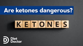 Are ketones as dangerous as glucose?