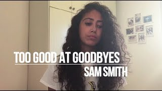 Sam Smith - Too Good At Goodbyes (WATCH IN HD)