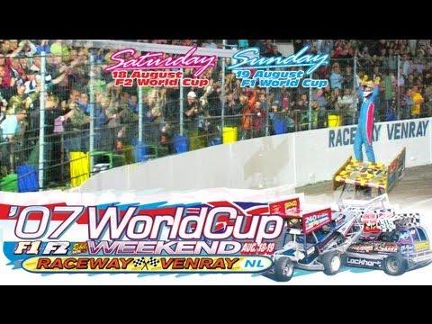2007 RacewayVenray World Cup F1+F2, August 18-19