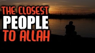 The Closest People To Allah  ┇ Shaykh Hasan Ali ᴴᴰ