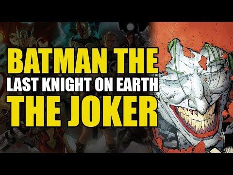 Batman Last Knight On Earth: The Joker   Comics Explained