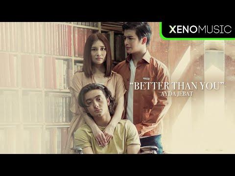 Download Ayda Jebat - Better Than You (Official Music Video) Mp4 baru