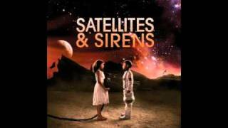 Watch Satellites  Sirens Hello Dont Go video