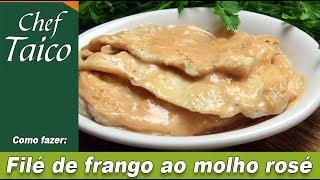 Filé de frango ao molho rosé - Chef Taico