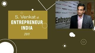 S  Venkat at Entrepreneur India 2011