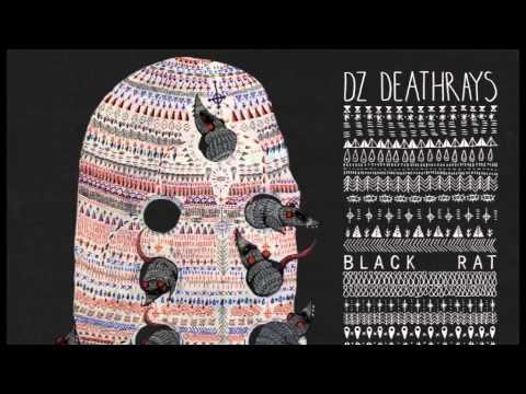 Dz Deathrays - Fixations