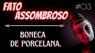 Horror das Sombras T3rror É Art3! - Boneca de Porcelana