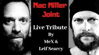 (Studio Live) Mac Miller Joint By MeX & Leif Searcy