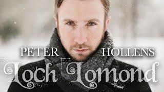 Loch Lomond Peter Hollens