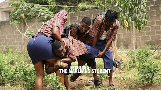 THE MARLIANS STUDENT - MALLEN COLLEGE ( EPISODE 5 ) | SIRBALO CLINIC