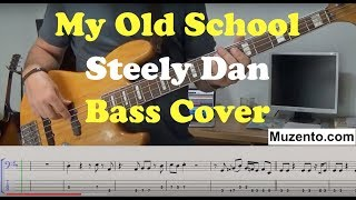 Download Lagu My Old School - Steely Dan - Bass Cover Gratis STAFABAND