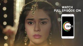 Ishq Subhan Allah - Spoiler Alert - 13 June 2019 - Watch Full Episode On ZEE5 - Episode 334