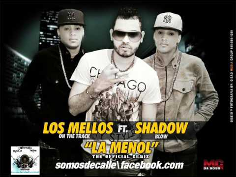 Los Mellos On The Track Ft. Shadow Blow - La Menol (Remix Official)