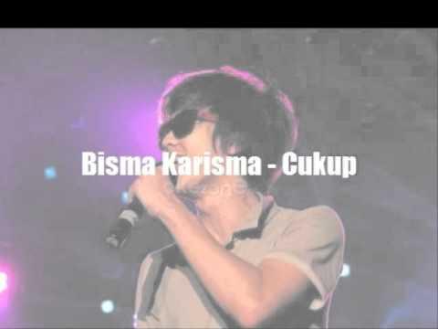 Bisma Karisma  -  Cukup (LIVE)