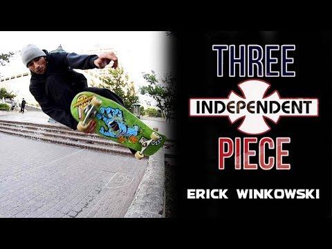 Erick Winkowski: 3-Piece | Brink QP | Independent Trucks