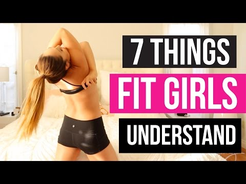 7 Things Only Fit Girls Understand thumbnail