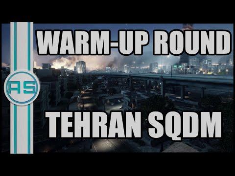 Tehran SQDM Warm-up Round - BF3 | PS3