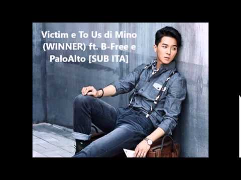 Mino (WINNER) - Victim e To Us ft. B-free e PaloAlto (live) [SUB ITA]