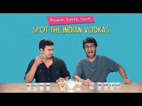 Alcohol Taste Test: Spot The Indian Vodkas | Ok Tested
