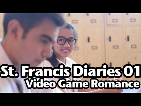 St. Francis Diaries Eps 01: Video Game Romance
