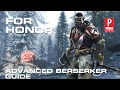 Download For Honor Berserker Advanced Guide in Mp3, Mp4 and 3GP