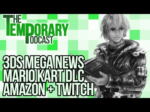 New 3DS, Mario Kart DLC and Amazon Buys Twitch! - The Temporary Podcast - August 30th, 2014