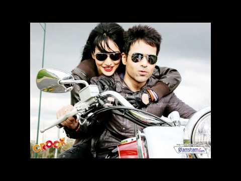 Tujhko Jo Paaya - Mere Bina (full) song - Crook (its Good to...