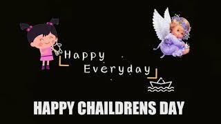 #Happy Childrens Day #WhatsApp Status#2018