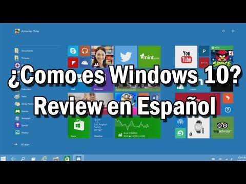 ¿Como es Windows 10? - Review en Español