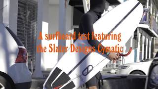 Slater Designs x Cymatic surfboard review