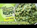 Spinach Corn Vegetable Recipe - Restaurant Style Palak Corn Sabzi - Vegan Series By Nupur Sampat