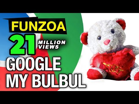 Google My Bulbul- Funny Google Song video