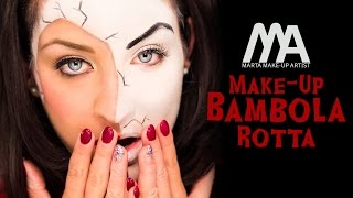 Make-up Bambola Rotta | Come truccarsi per Halloween | Marta Make-up Artist