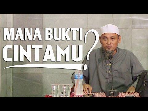 Video Singkat: Mana Bukti Cintamu? - Ustadz Ali Ahmad