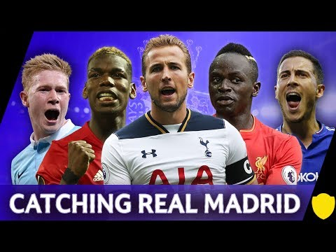HOW DO PREMIER LEAGUE SIDE'S CLOSE THE GAP ON REAL MADRID?