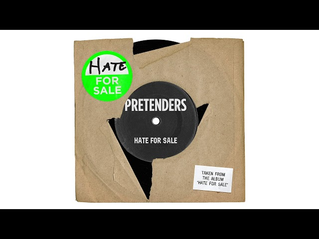 Pretenders - Hate for Sale Official Audio