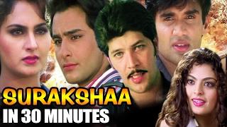 Surakshaa in 30 Minutes | Saif Ali Khan | Sheeba | Suniel Shetty | Hindi Action Movie