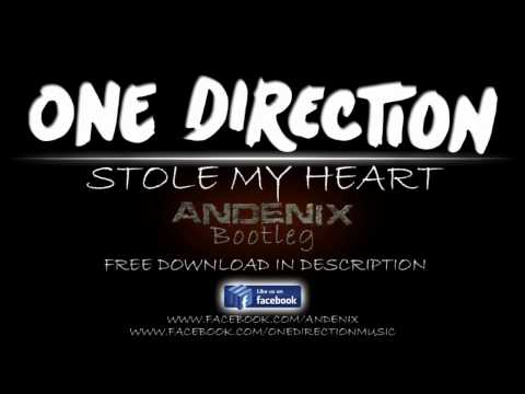 One Direction - Stole My Heart [andenix Bootleg] video