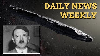 Hitler's paintings for sale, Harvard astronomer says 'Oumuamua' is alien tech :: Daily News Weekly