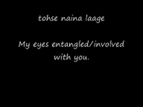 Tose Naina With english translation subs.avi