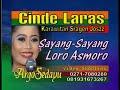 Sayang Sayang  Loro Asmoro Karawitan CINDE LARAS Sragen
