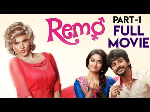 Remo Movie (Part 1) | Sivakarthikeyan | Keerthy Suresh | Anirudh Ravichander