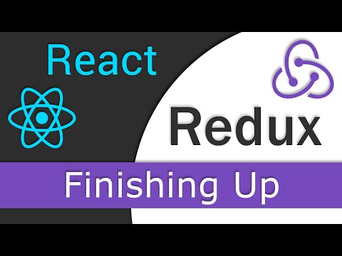 React JS / Redux Tutorial  - 11 - Finishing Up