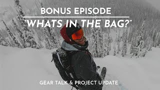 "The FIFTY - Bonus Ep. - Gear Talk & Project Update - ""What's in the Bag?"""