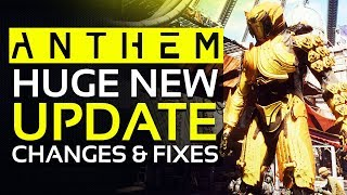 Anthem HUGE NEWS - BIG NEW UPDATE: Performance Improvements, Better User Experience & Tons of Fixes