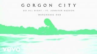 Jennifer Hudson Video - Gorgon City - Go All Night (Warehouse Dub) ft. Jennifer Hudson