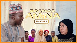 RAYUWAR AMINA EPISODE 7 WITH ENGLISH SUBTITLE | Latest Hausa Series 2020