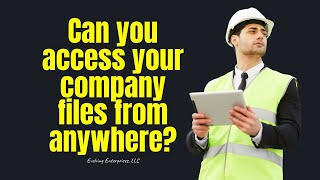 Can you access your company files from anywhere?