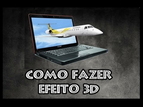#8 Tutorial - Como fazer imagens 3D ( Avião saindo do monitor)
